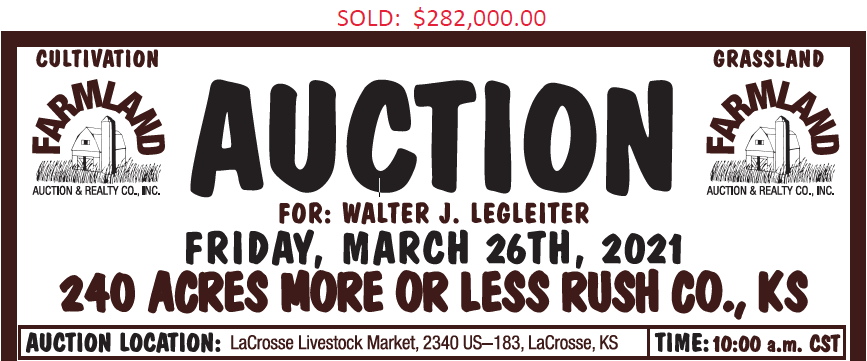 Auction flyer for 240 +/- Acres Rush County, Kansas