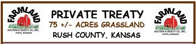 75 +/- Acres Rush County, Kansas